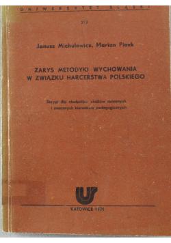 Zarys metodyki wychowania w związku harcerstwa polskiego
