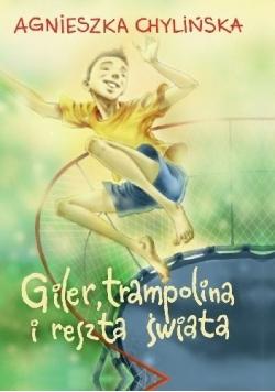 Giler trampolina i reszta świata