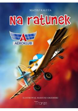 Na ratunek. Aeroklub