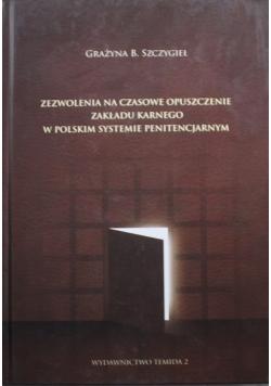 Zezwolenia na czasowe opuszczenie zakładu karnego w polskim systemie penitencjarnym