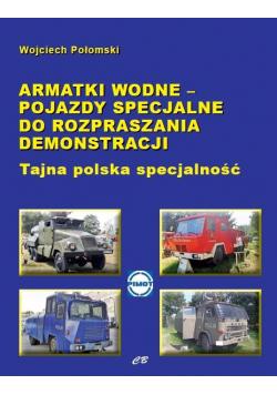 Armatki wodne pojazdy specjalne...
