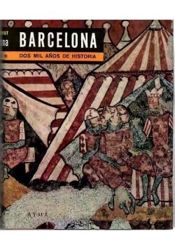 Barcelona Dos mil anos de historia