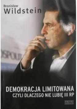 Demokracja limitowana czyli dlaczego nie lubię III RP