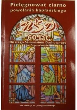 Pielęgnować ziarno powołania kapłańskiego 60 lat Niższego Seminarium Duchownego w Częstochowie