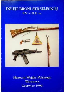 Dzieje broni Strzeleckiej