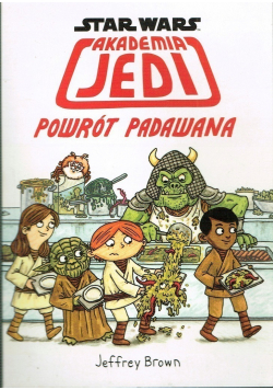 Star Wars Akademia Jedi Powrót Padawana