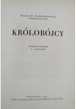 Królobójcy 1927 r.