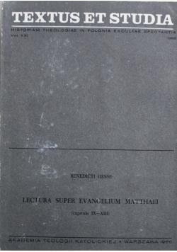 Textus et Studia Vol XXI Lectura Super Evangelium Matthaei