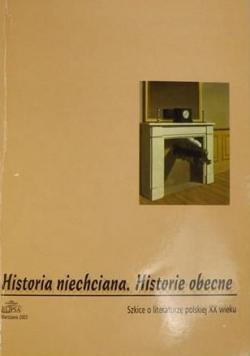 Historia niechciana Historie obecne