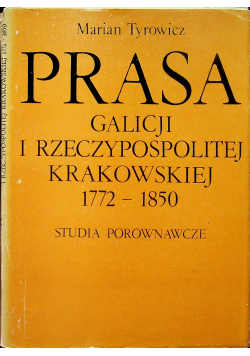 Prasa Galicji I Rzeczypospolitej Krakowskiej 1771 1850