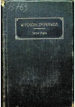 W pogoni za prawdą 1910 r.