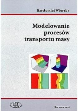 Modelowanie procesów transportu masy