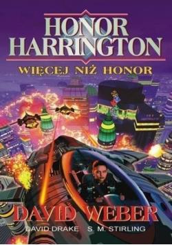Honor Harrington Więcej niż Honor