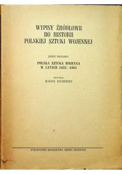 Wypisy źródłowe do historii sztuki wojennej, zeszyt 13