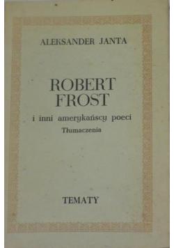 Janta Aleksander   -  Robert Frost i inni amerykańscy poeci