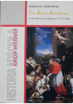 Św Karol Boromeusz na tle odrodzenia religijnego w XVI wieku