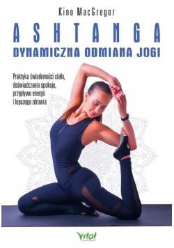 Ashtanga dynamiczna odmiana jogi