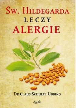 Św Hildegarda leczy alergie