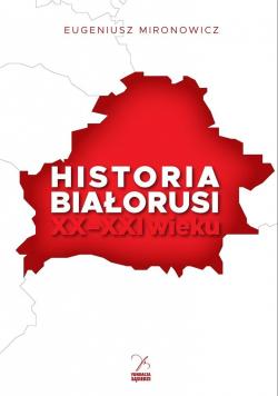 Historia Białorusi XX-XXI wieku