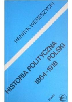 Historia polityczna Polski 1864 do 1918