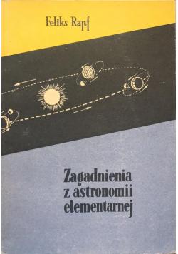 Zagadnienia z astronomii elementarnej