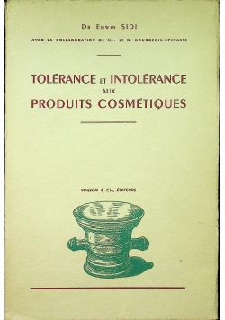 Tolerance et intolerance aux produits cosmetiques