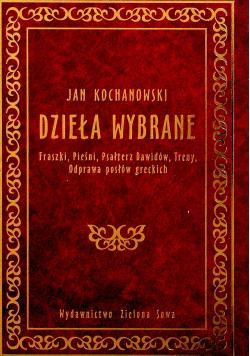 Jan Kochanowski Dzieła wybrane