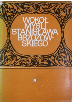 Wokół myśli Stanisława Brzozowskiego