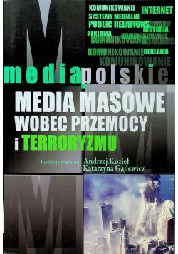 Media masowe wobec przemocy i terroryzmu