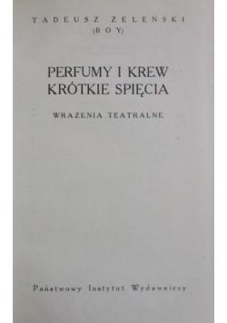 Perfumy i krew Krótkie spięcia
