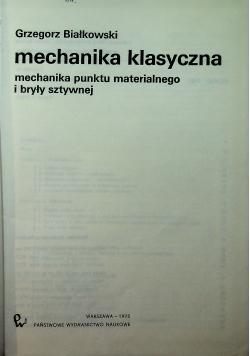 Mechanika klasyczna mechanika punktu materialnego i bryły sztywnej
