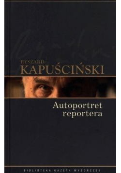 Ryszard Autoportret reportera