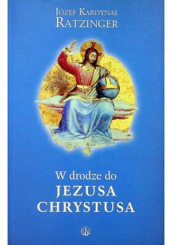 W drodze do Jezusa Chrystusa