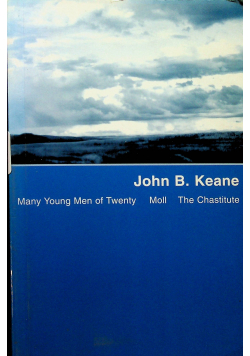 Many Young Men of Twenty/Moll/The Chastitute