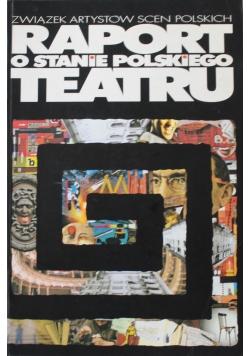 Raport o stanie polskiego teatru