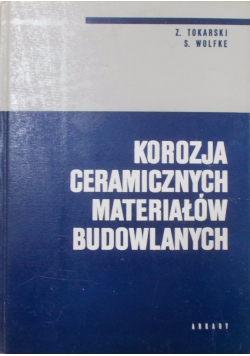 Korozja ceramicznych materiałów budowlanych
