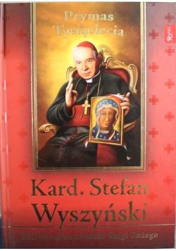 Kard Stefan Wyszyński Prymas Tysiąclecia