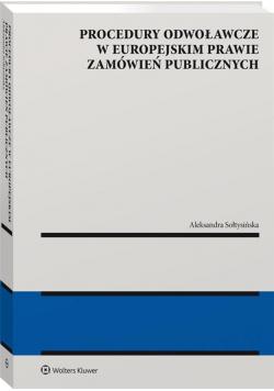 Procedury odwoławcze w europejskim prawie..