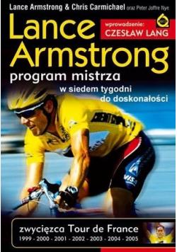Lance Armstrong Program mistrza