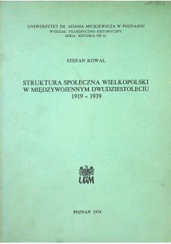 Struktura społeczna Wielkopolski w Międzywojennym dwudziestoleciu 1919 1939
