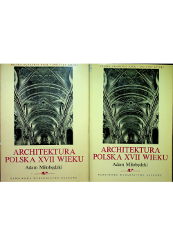 Architektura polska XVII wieku 2 tomy