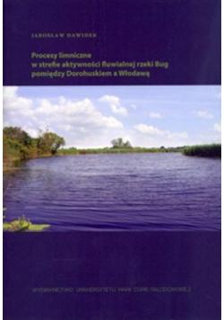 Procesy limniczne w strefie aktywności fluwialnej rzeki Bug