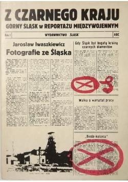 Z czarnego kraju Górny Śląsk w reportażu międzywojennym