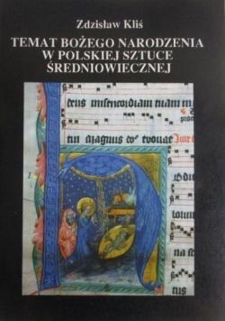 Temat Bożego Narodzenia w polskiej sztuce średniowiecznej