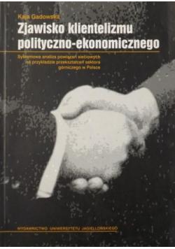 Zjawisko klientelizmu polityczno ekonomicznego