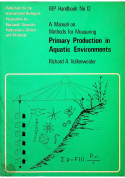 A Manual on Methods for Measuring Primary Production in Aquatic Environments