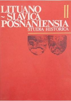 Lituano Slavica Posnaniensia Studia Historica II