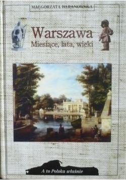 Warszawa miesiące lata wieki
