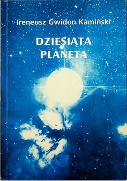 Dziesiąta planeta plus autograf Kamińskiego