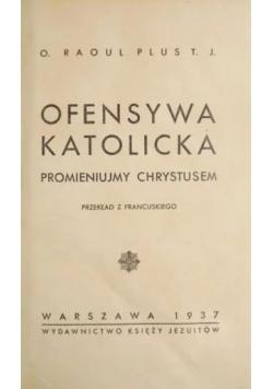 Ofensywa Katolicka 1937r .